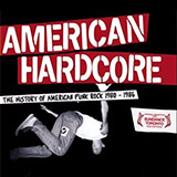 « AMERICAN HARDCORE » THE HISTORY OF AMERICAN PUNK ROCK 1980-1986